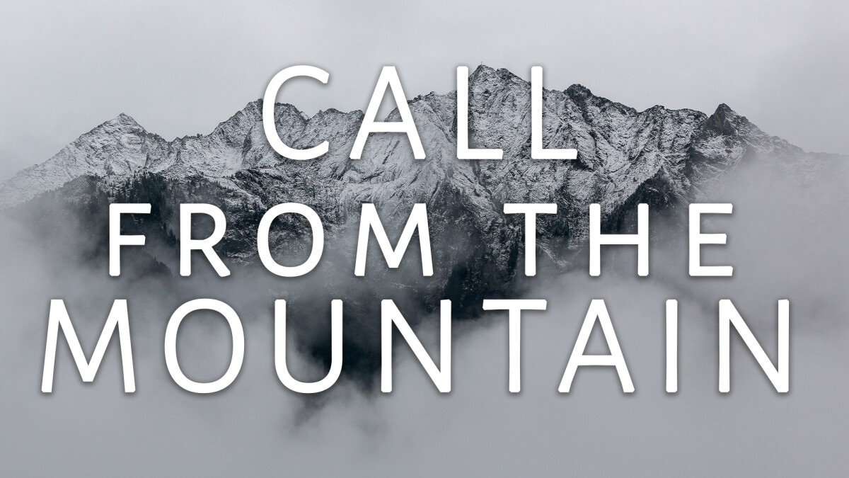Call From the Mountain